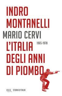 L'Italia degli anni di piombo (1965-1978)