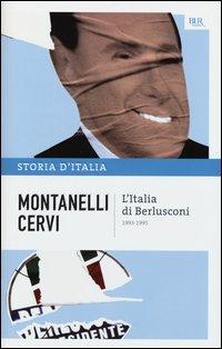 Storia d'Italia. Vol. 21: L'Italia di Berlusconi. (1993-1995).