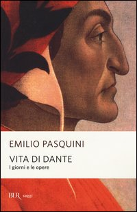 Vita di Dante. I giorni e le opere