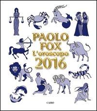 L'oroscopo 2016