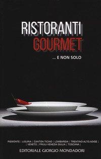 Ristoranti gourmet... E non solo 2019