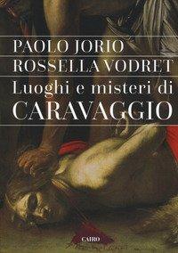 Luoghi e misteri di Caravaggio