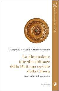 La dimensione interdisciplinare della dottrina sociale della Chiesa. Uno studio sul magistero