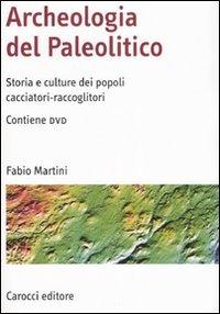 Archeologia del Paleolitico