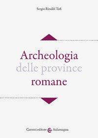 Archeologia delle province romane