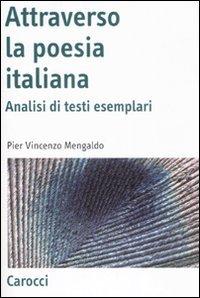 Attraverso la poesia italiana. Analisi di testi esemplari