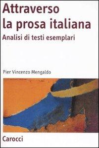 Attraverso la prosa italiana. Analisi di testi esemplari