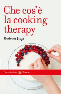Che cosè la cooking therapy