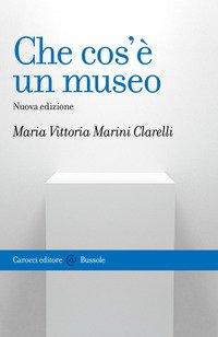 Che cos'è un museo