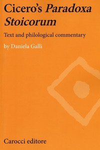 Cicero's paradoxa stoicorum. Text and philological commentary
