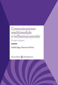 Comunicazione multimodale e influenza sociale. Il corpo e il potere