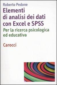 Elementi di analisi dei dati con Excel ed SPSS