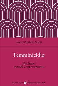 Femminicidio. Una lettura tra realtà e interpretazione