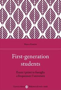 First-generation students. Essere i primi in famiglia a frequentare l'università