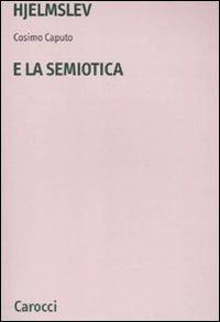 Hjelmslev e la semiotica