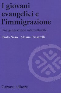 I giovani evangelici e l'immigrazione. Una generazione interculturale