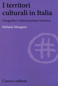 I territori culturali in Italia