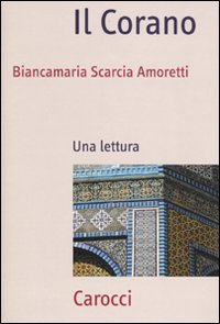Il Corano. Una lettura