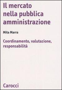 Il mercato nella pubblica amministrazione