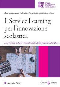 Il Service Learning per l'innovazione scolastica. Le proposte del Movimento delle Avanguardie educative