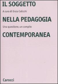 Il soggetto nella pedagogia contemporanea