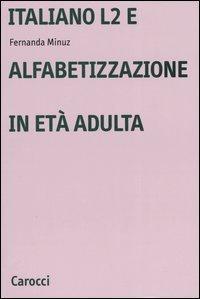 Italiano L2 e l'alfabetizzazione in età adulta