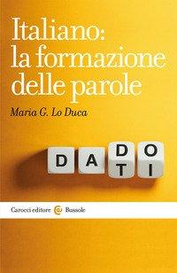 Italiano: la formazione delle parole