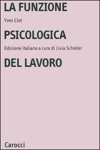La funzione psicologica del lavoro
