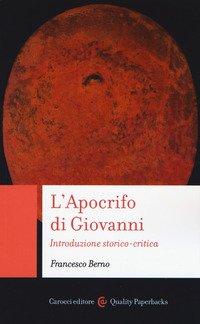 L'Apocrifo di Giovanni. Introduzione storico-critica