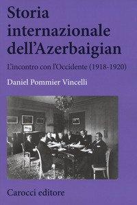 L'azione internazionale dell'Azerbaigian (1919-1920)