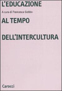 L'educazione al tempo dell'intercultura