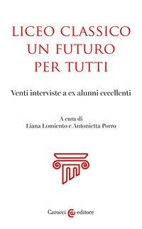 Liceo classico, un futuro per tutti