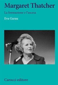 Margaret Thatcher. La formazione e l'ascesa