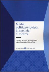 Media, politica e società: le tecniche di ricerca