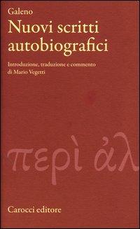 Nuovi scritti autobiografici. Testo greco a fronte