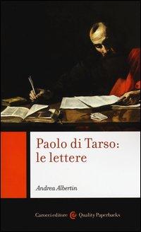 Paolo di Tarso: le lettere. Chiavi di lettura