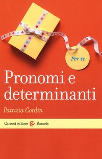 Pronomi e determinanti