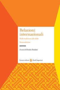 Relazioni internazionali. Dalle tradizioni alle sfide