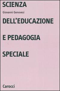 Scienza dell'educazione e pedagogia speciale