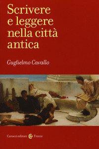 Scrivere e leggere nella città antica