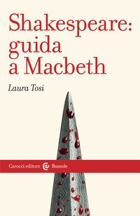 Shakespeare: Guida a «Macbeth»
