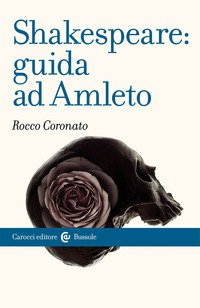 Shakespeare: guida ad Amleto