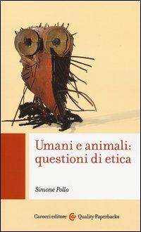 Umani e animali: questioni di etica