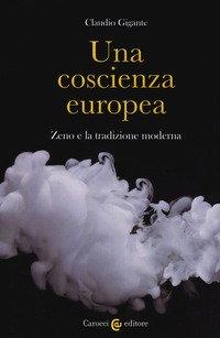 Una coscienza europea. Zeno e la tradizione moderna
