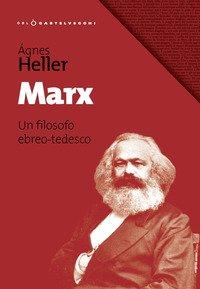 Marx. Un filosofo ebreo-tedesco