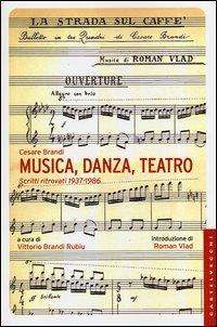 Musica, danza, teatro