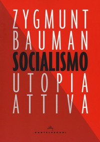 Socialismo. Utopia attiva