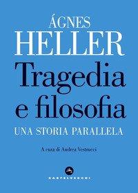Tragedia e filosofia. Una storia parallela