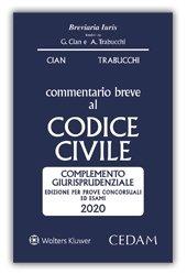 Commentario breve al codice civile. Complemento giurisprudenziale. Edizione per prove concorsuali ed esami