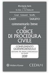 Commentario breve al codice di procedura civile. Complemento giurisprudenziale. Edizione per prove concorsuali ed esami